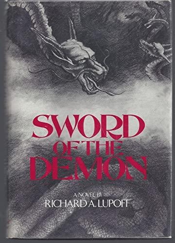 9780060127176: Sword of the demon: A novel