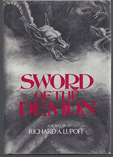 [signed] Sword of the Demon: a Novel