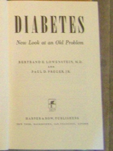 9780060127183: Diabetes: New look at an old problem