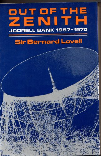 9780060127190: Out of the zenith;: Jodrell Bank, 1957-1970