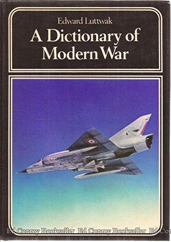 9780060127329: A Dictionary of Modern War.