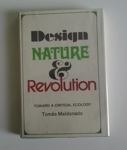 9780060127770: Design, Nature, and Revolution: Toward a Critical Ecology