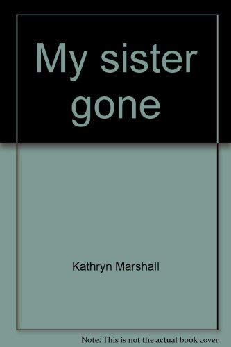 9780060128173: My sister gone