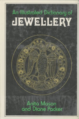 9780060128180: An Illustrated Dictionary of Jewellery