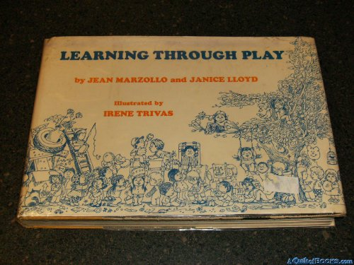 9780060128197: Learning through play,