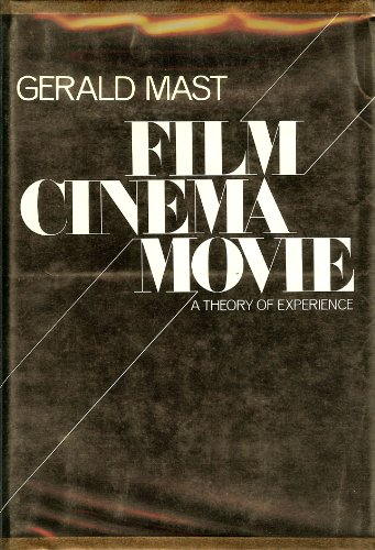 Film/cinema/movie: A theory of experience: Mast, Gerald