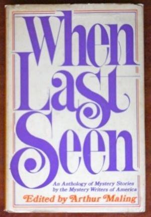 9780060128487: When last seen