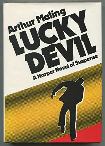 9780060128548: Lucky devil
