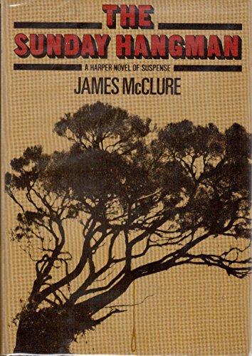 The Sunday Hangman: McClure, James