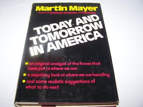 9780060128722: Today and tomorrow in America