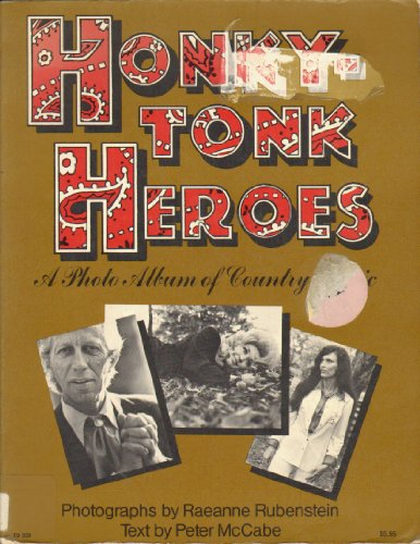 9780060128937: Honkytonk Heroes: A Photo Album of Country Music
