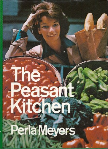 9780060129439: The peasant kitchen: A return to simple, good food