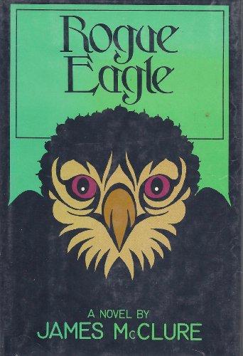 9780060129491: Rogue Eagle