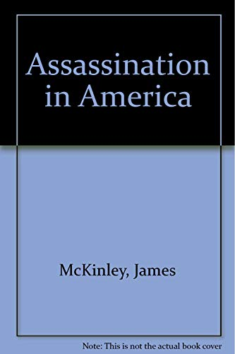 9780060129514: Assassination in America