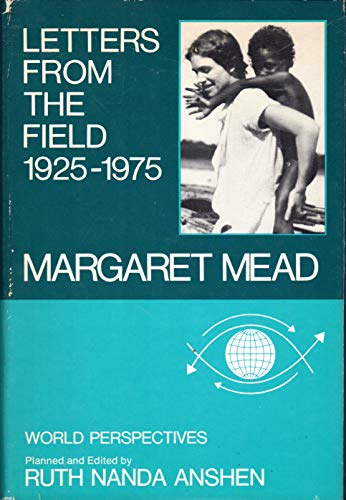 9780060129613: Letters from the Field, 1925-1975 (World perspectives)