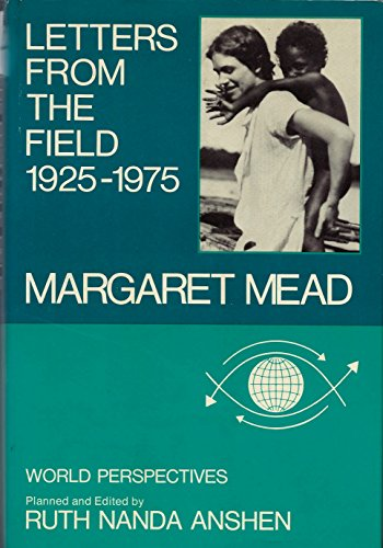 Letters from the Field, 1925-1975: Mead, Margaret