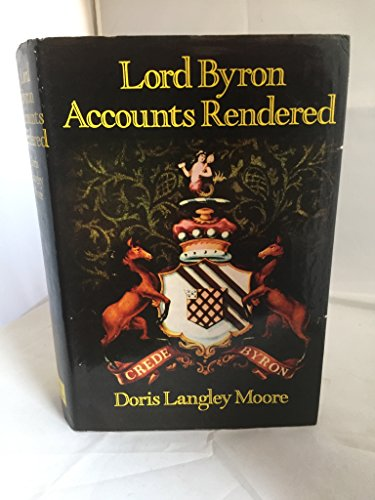 9780060130091: Lord Byron; accounts rendered
