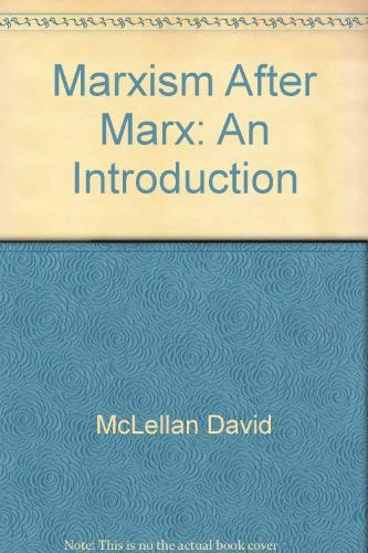 9780060130268: Marxism after Marx: An introduction
