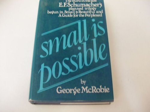 9780060130411: Small is Possible