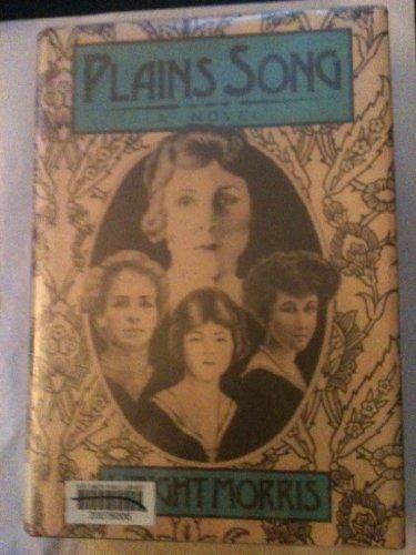 Plains Song: Wright, Morris