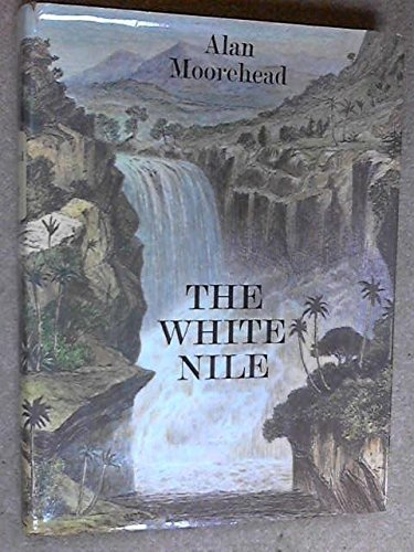 The White Nile [ illustrated edition ]
