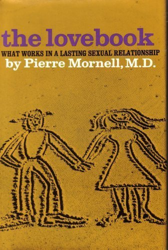 9780060130558: The lovebook; what works in a lasting sexual relationship