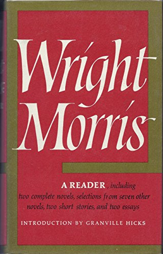 9780060130893: Wright Morris: A Reader