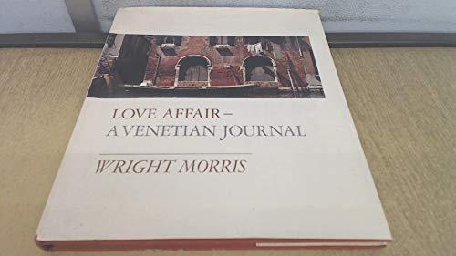 Love Affair - A Venetian Journal: Morris, Wright