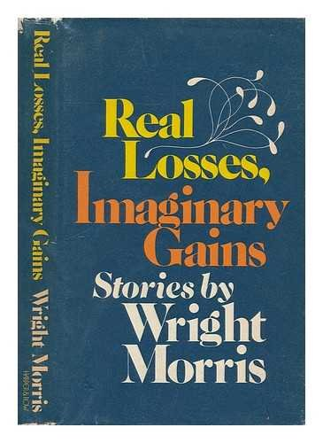 9780060130985: Real Losses, Imaginary Gains