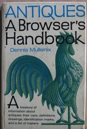 9780060131043: Antiques: A Browser's Handbook