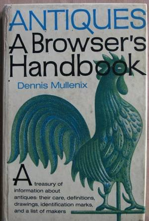 9780060131043: Antiques: A Browser's Handbook