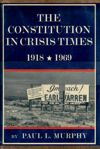 9780060131180: The Constitution in Crisis Times 1918-1969 (The New American Nation Series)