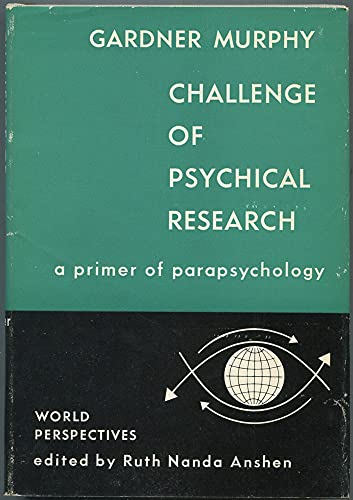 9780060131203: Challenge of Psychical Research: Primer of Parapsychology