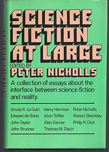 Science Fiction at Large: A Collection of: Peter Nicholls