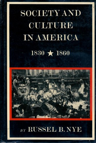 Society and Culture in America : Eighteen: Nye, Russel Blaine