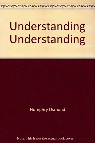 9780060132392: Understanding Understanding