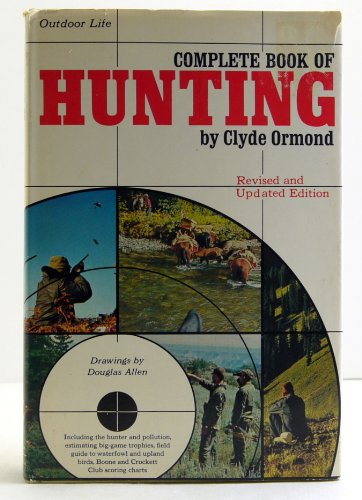 9780060132422: Complete Book of Hunting