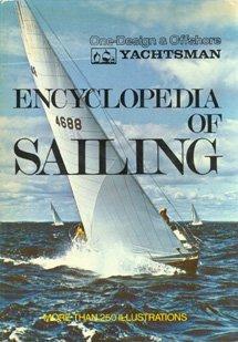 9780060132460: Encyclopedia of Sailing