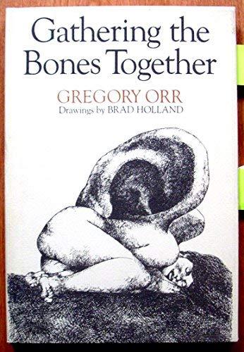 Gathering the Bones Together (SIGNED Plus SIGNED LETTER): Orr, Gregory