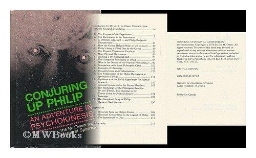9780060132798: Conjuring up Philip: An Adventure In Psychokinesis