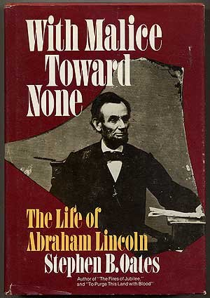 9780060132835: With Malice Toward None: The Life of Abraham Lincoln