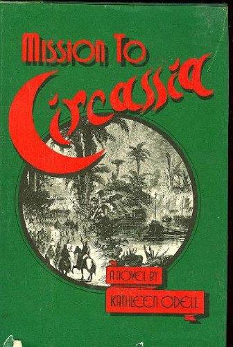 9780060132873: Mission to Circassia