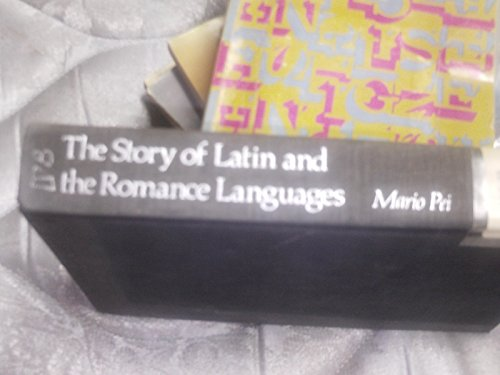 9780060133122: The Story of Latin and the Romance Languages