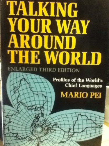 9780060133276: Talking Your Way Around the World