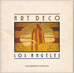 Art Deco: Los Angeles Photographs
