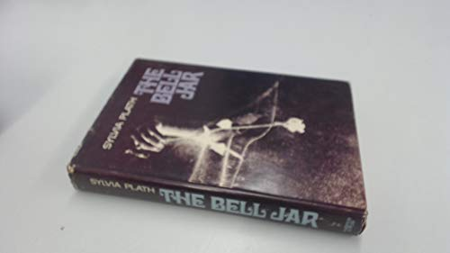The Bell Jar: Plath, Sylvia
