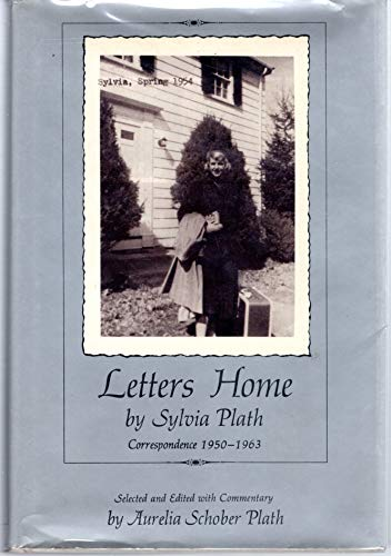 9780060133726: Letters Home by Sylvia Plath: Correspondence 1950-1963