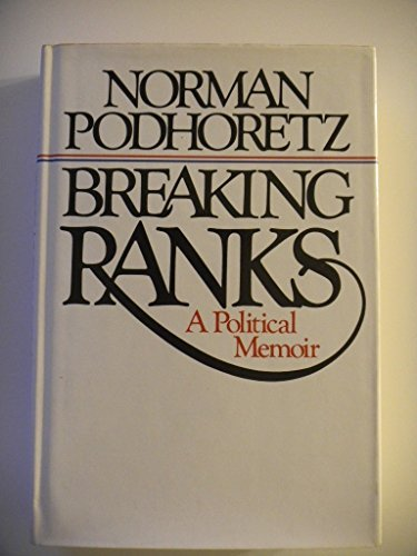 9780060133788: Breaking ranks: A political memoir