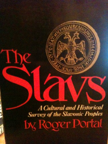 9780060133993: The Slavs : A Cultural and Historical Survey of the Slavonic Peoples (Studies in World History Series)