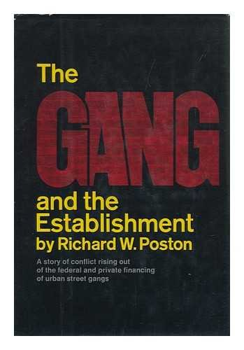 9780060134013: The Gang and the Establishment